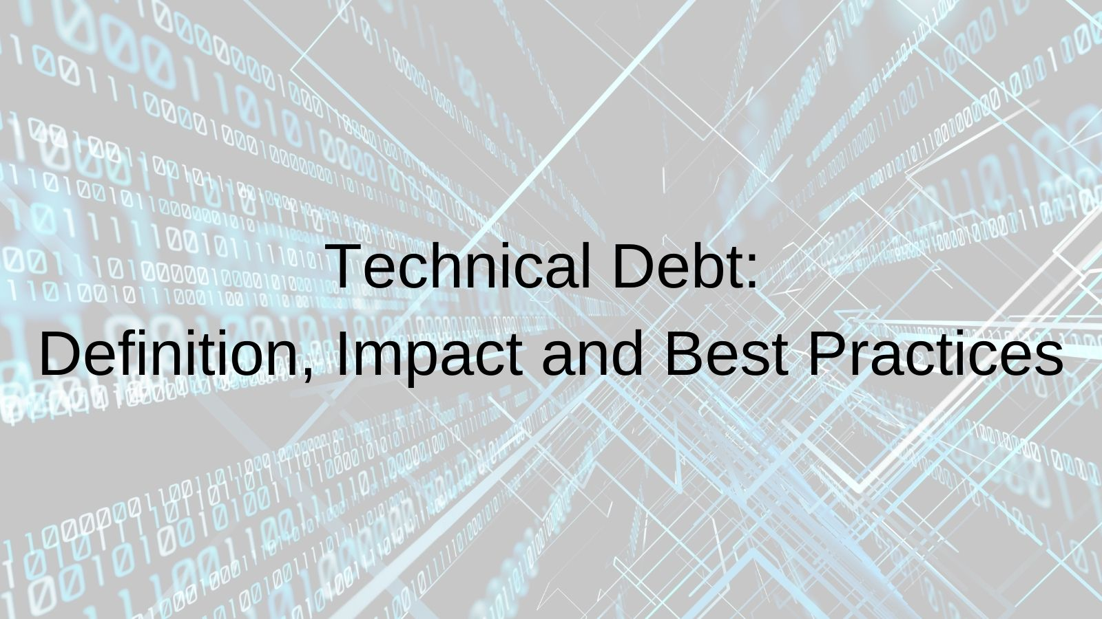 Technical Debt: Definition, Impact and Best Practices_Yuxi Global